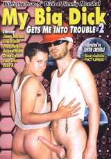 My Big Dick Gets Me Into Trouble #02 Dvd Cover